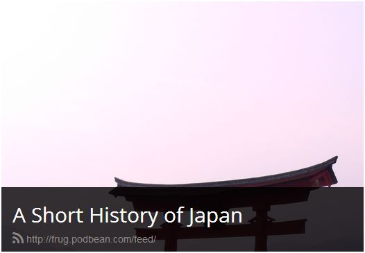a short history of japan (podcast)